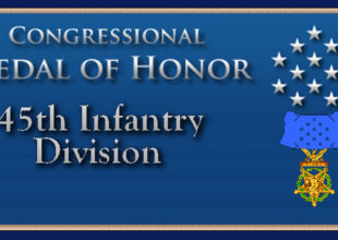 45th Infantry Medal of Honor Recipients